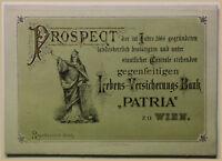 Orig Prospekt Lebens-Versicherungs-Bank Patria zu Wien um 1900 Recht sf