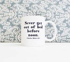 Never Get Out of Bed Before Noon Mug Charles Bukowski Pencil Holder gift Cup