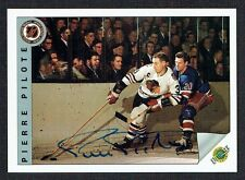 Pierre Pilote #63 signed autograph auto 1992 Ultimate Original Six Hockey Card