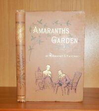 c1890 Margaret Haycraft AMARANTH'S GARDEN 1st Ed ILLS Charming Victorian Fiction