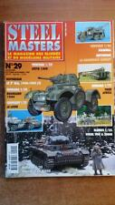 STEEL MASTER N° 29 : TIGER AFRIKA - PANZER III - 2E RCA - BLINDES - MAQUETTES