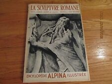 RARE 1937 ENCYCLOPEDIE ALPINA ILLUSTREE La Sculpture Romane MARCEL AUBERT