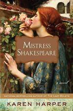 Mistress Shakespeare by Karen Harper (2009, Hardcover)