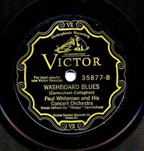 PAUL WHITEMAN w/ BIX BEIDERBECKE on 12-inch 1928 Victor 35877 - Washboard Blues
