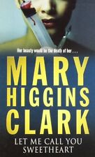 MARY HIGGINS CLARK ___ LET ME CALL YOU SWEETHEART ____ BRAND NEW __ FREEPOST UK