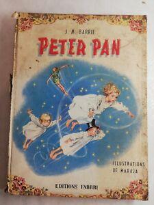 Livre Bd J. M Barrie Peter Pan éditions Fabbri illustrations de Maraja 1958