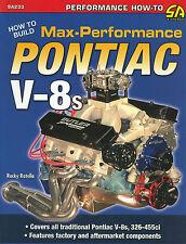 326 350 389  428 455 PONTIAC-BUILD HI PERF PONTIAC V8