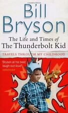 BOOK-The Life And Times Of The Thunderbolt Kid: Travels Through my Ch