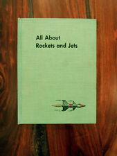1955/1958 ALL ABOUT ROCKETS AND JETS By Fletcher Pratt, vintage children's book