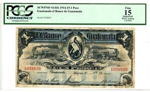 Guatemala ... P-S141b ... 1 Peso ... 1915 ... *F+* ... PCGS 15