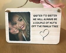 Personalised Wooden Sign Plaque Shabby Chic Gift Sister Photo Gift