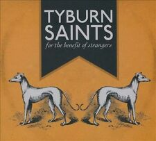 Tyburn Saints : For the Benefit of Strangers CD