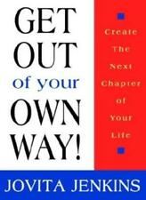 Get Out Of Your Own Way, Jenkins, Jovita New 9780974988719 Fast Free Shipping,,