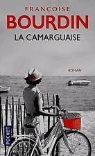 La Camarguaise (françoise Bourdin)   Pocket