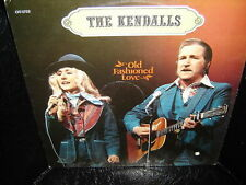 The Kendalls Old Fashioned Love LP