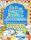 Fix-It and Forget-It Recipes for Entertaining : Slow Cooker Favorites for All the Year Round by Phyllis Pellman Good and Dawn J. Ranck (2013, Spiral, Gift)