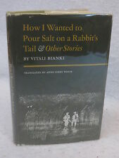 Vitali Bianki HOW I WANTED TO POUR SALT ON A RABBIT'S TAIL  c.1967 1st Print