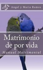 Manual Matrimonial Cristiano: Matrimonio de Por Vida : Manual Matrimonial by...