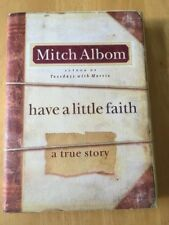 Have a Little Faith : A True Story by Mitch Albom (2009, Hardcover) Good