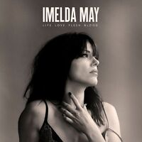 Imelda May - Life Love Flesh Blood CD Official UK  Version  Now Available