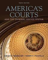 America's Courts and the Criminal Justice System by Neubauer, David W.