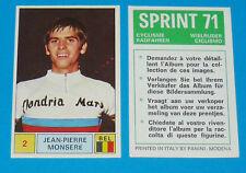 N°2 J-P. MONSERE PANINI SPRINT 71 CYCLISME 1971 RADFAHREN WIELRIJDER CICLISMO