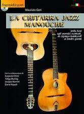 LA CHITARRA JAZZ MONOUCHE + DVD ROM - MAURIZIO GERI -  COLLANA FINGERPICKING