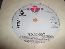 """VOYAGE """" LET'S FLY AWAY """" GTO RECORDS GT 245 EXCELLENT 1978"""