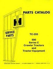 International 500C 500-C  Crawler Tractor Chassis Engine Parts Catalog Manual IH