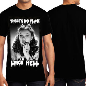 KND There's No Place Like Hell Dorothy Wizard of Oz Movie Mens T-Shirt Black NEW