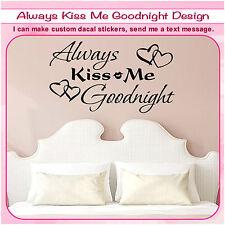 Always Kiss Me Goodnight Wall Quote Sticker Art Heart Love Decor Vinyl Decal 122
