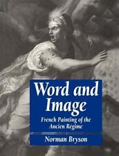 Word and Image: French Painting of the Ancien R Gime (Paperback or Softback)