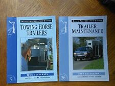 Lot of 2: TRAILER MAINTENANCE & TOWING HORSE TRAILERS By John Henderson