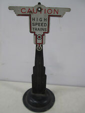 "Vintage Marx Train- ""Caution High Speed Trains Sign"