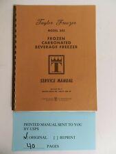 Taylor Freezer Model 343 Carbonated Beverage Freezer Service Manual