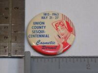 1813 - 1963 Union County Cosmetic Permit Pin Vintage Old Metal Round Pinback