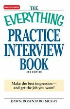The Everything Practice Interview Book: Make the best impression