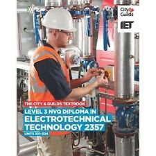 Level 3 NVQ Diploma in Electrotechnical Technology 2357 Units 301-304 Textbook (