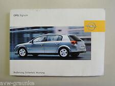 Bedienungsanleitung Handbuch Opel Signum BJ.04 13149626 09927483 01/04  DEUTSCH