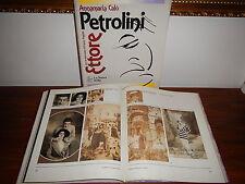 Annamaria Calò ETTORE PETROLINI CON UN INTERVENTO DI FRANCA ANGELINI 1ª Ed.1989