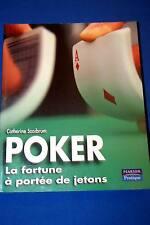 POKER LA FORTUNE A PORTEE DE JETONS,CATHERINE SZAIBRUM,PEARSON PRATIQUE-2007,ill