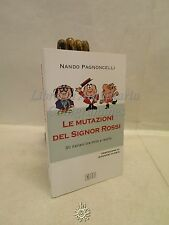 POLITICA: N. Pagnoncelli, Le mutazioni del Signor Rossi 2015 EDB Giovanni Floris