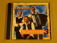 CD / DE VRIJBUITERS - VOOR EN MET VRIENDEN! 3