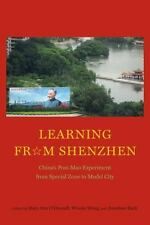 LEARNING FROM SHENZHEN - O'DONNELL, MARY ANN (EDT)/ WONG, WINNIE (EDT)/ BACH, JO