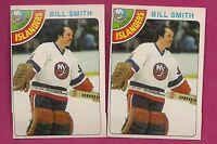 2 X 1978-79 OPC # 62 ISLANDERS BILL SMITH GOALIE  NRMT  CARD (INV#2436)