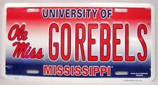 "UNIVERSITY OF MISSISSIPPI OLE MISS ""GO REBELS"" CAR TRUCK AUTO TAG LICENSE PLATE"