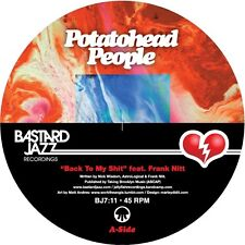 Potatohead People - Back To My Shit / Love Hz 7""