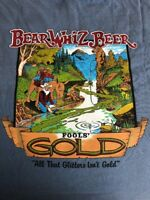 BEAR WHIZ FOOLS GOLD  T SHIRT. Blue Jean Color COMFORT COLOR BRAND