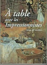 A table avec les impressionnistes (avec 30 recettes) de Jocelyn Kackforth-Jones