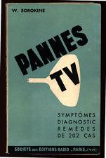 SOROKINE, PANNES TV - 202 SYMPTOMES, DIAGNOSTICS, REMÈDES 1964